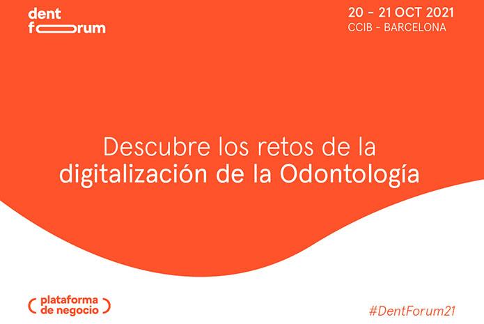 Dent Forum se celebrará el 21 de octubre en el Centro de Convenciones Internacional de Barcelona