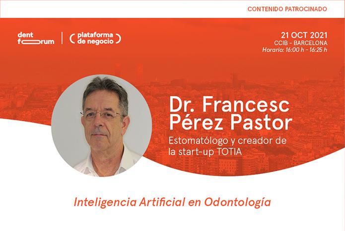 Ponencia sobre Inteligencia Artificial en Odontología del Dr. Francesc Pérez Pastor