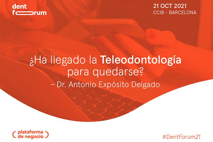Ponencia sobre teleodontología en Dent Forum 2021